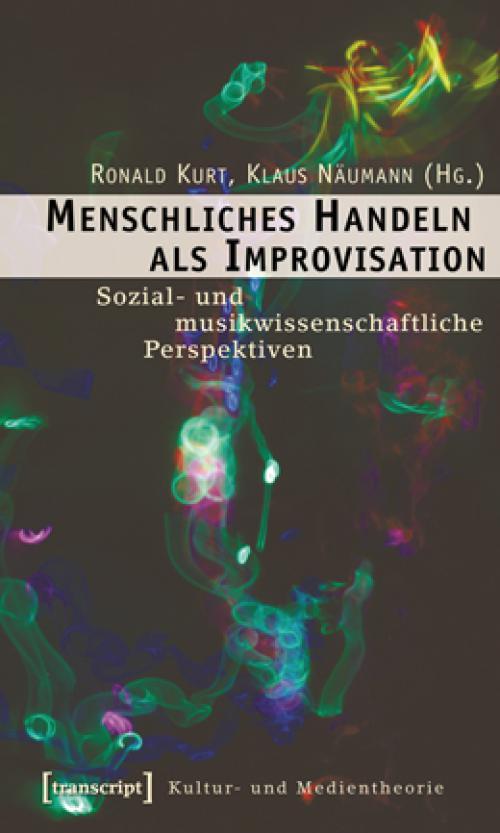 Menschliches Handeln als Improvisation cover