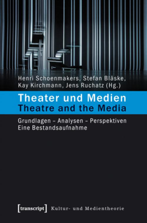 Theater und Medien / Theatre and the Media cover