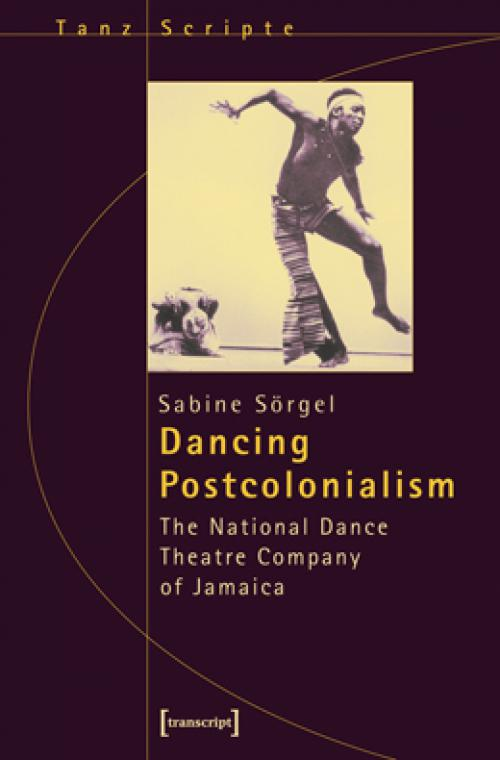 Dancing Postcolonialism cover