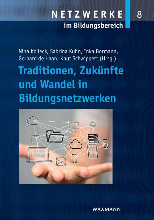 Traditionen, Zukünfte und Wandel in Bildungsnetzwerken cover
