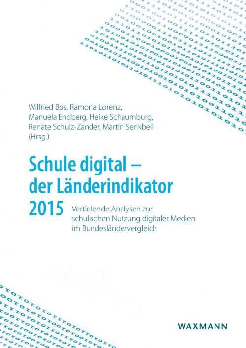 Schule digital – der Länderindikator 2015 cover