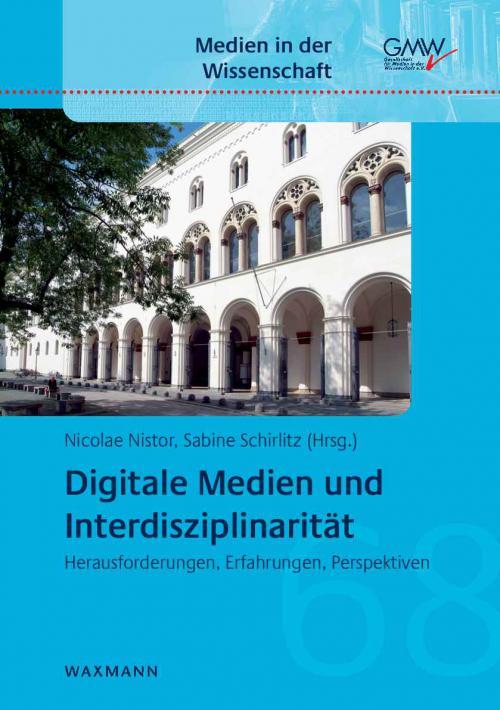 Digitale Medien und Interdisziplinarität cover