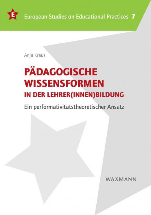 Pädagogische Wissensformen in der Lehrer(innen)bildung cover