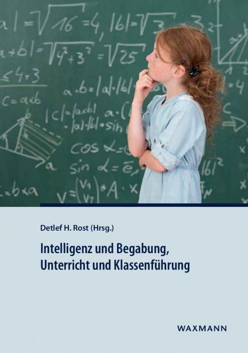 Intelligenz und Begabung, Unterricht und Klassenführung cover