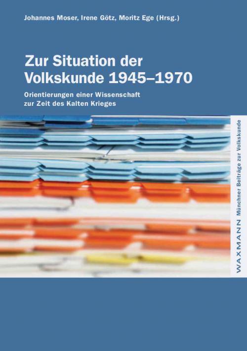 Zur Situation der Volkskunde 1945–1970 cover