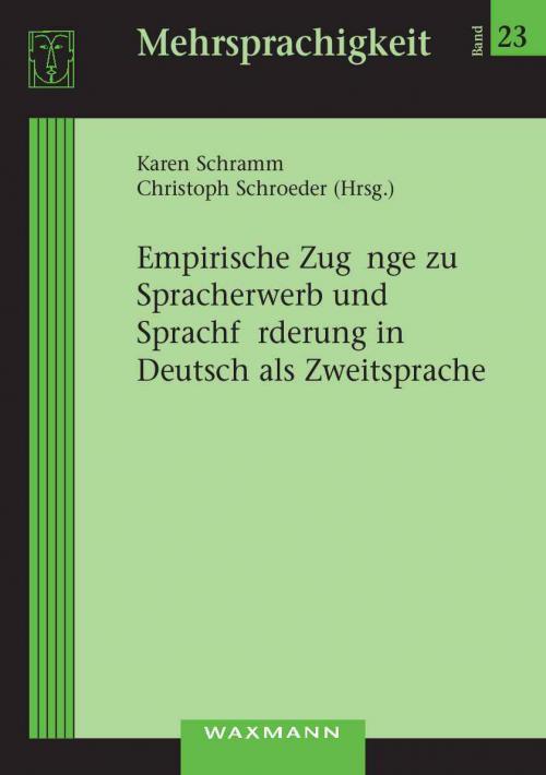Empirische Zugänge zu Spracherwerb und Sprachförderung in Deutsch als Zweitsprache cover