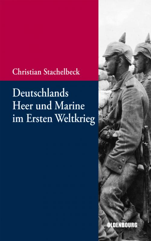 Deutschlands Heer und Marine im Ersten Weltkrieg cover