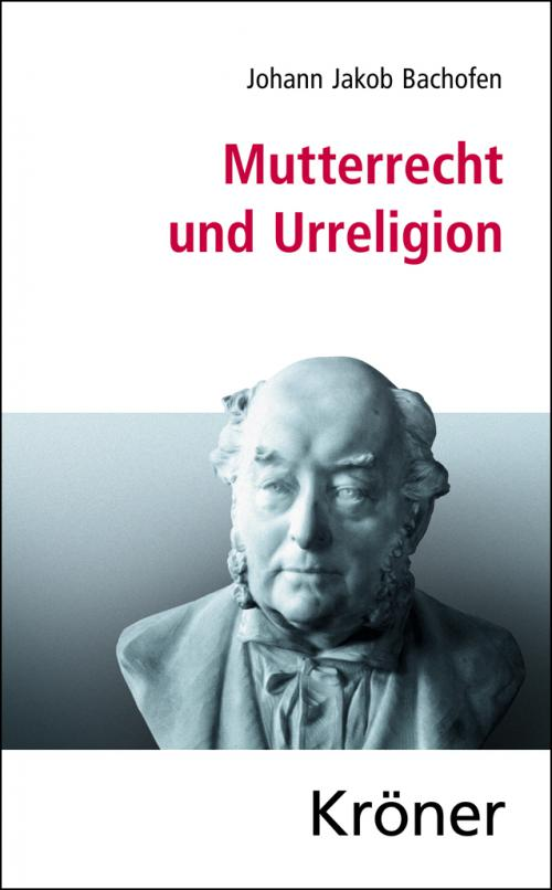 Mutterrecht und Urreligion cover