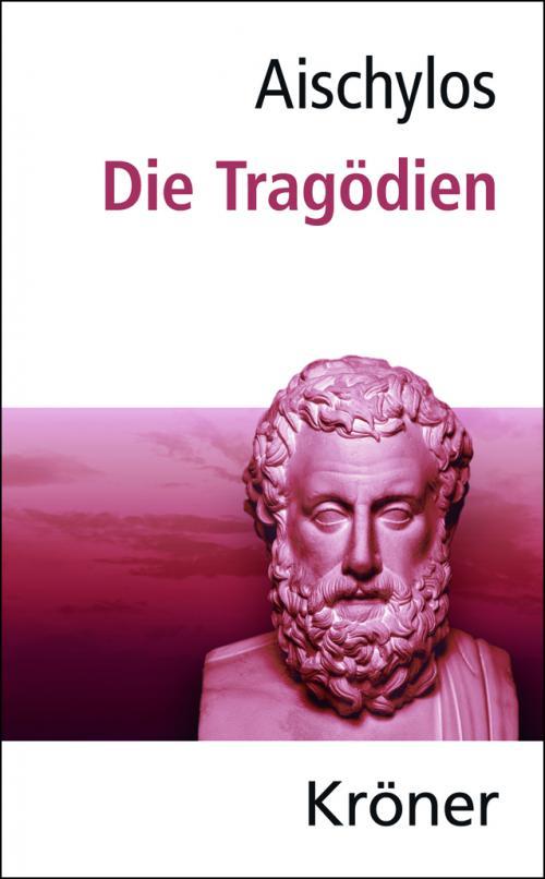 Aischylos: Die Tragödien cover