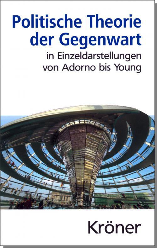Politische Theorie der Gegenwart in Einzeldarstellungen von Adorno bis Young cover