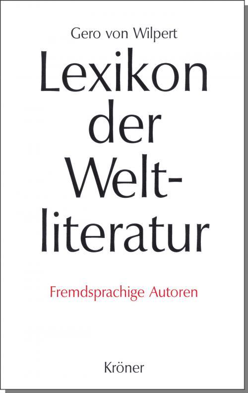 Lexikon der Weltliteratur - Fremdsprachige Autoren cover