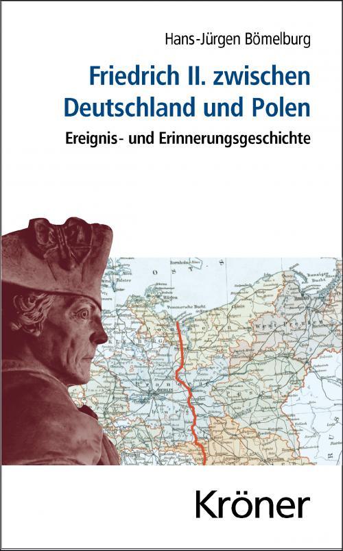 Friedrich II. zwischen Deutschland und Polen cover