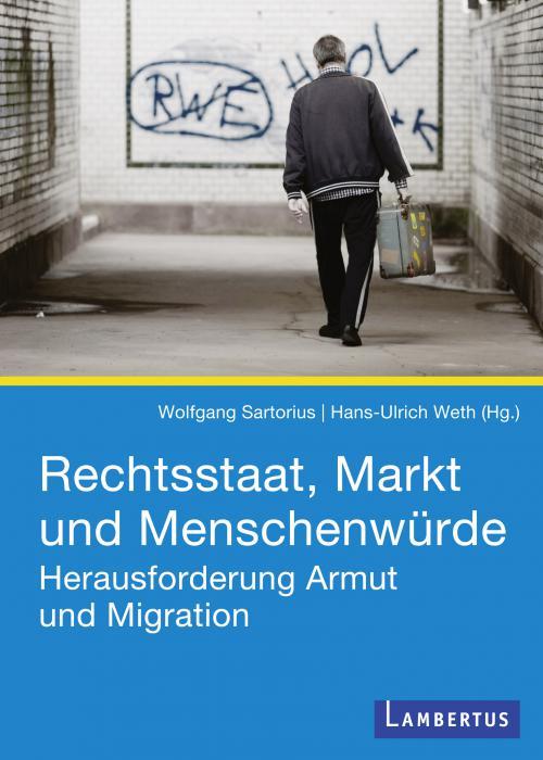 Rechtsstaat, Markt und Menschenwürde cover