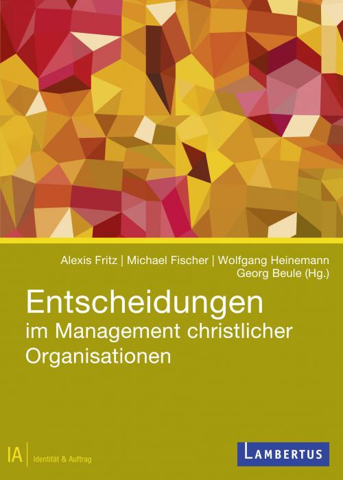 Entscheidungen im Management christlicher Organisationen cover