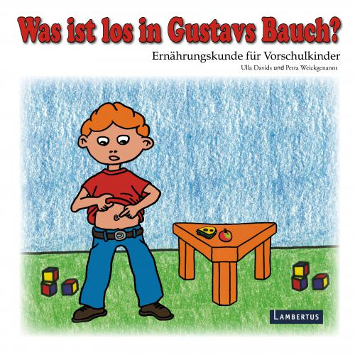 Was ist los in Gustavs Bauch? cover