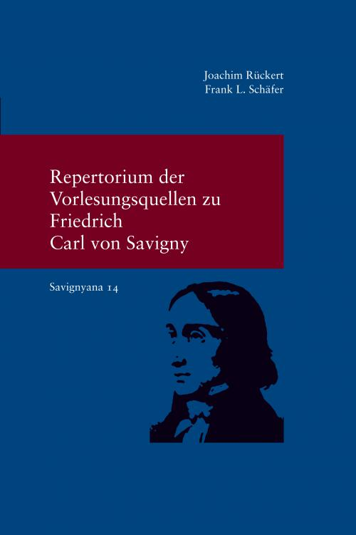 Savignyana / Repertorium der Vorlesungsquellen zu Savigny cover