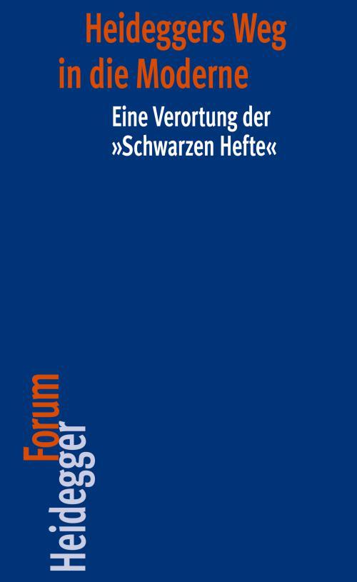 Heideggers Weg in die Moderne cover