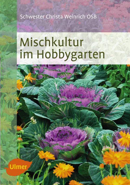 Mischkultur im Hobbygarten cover