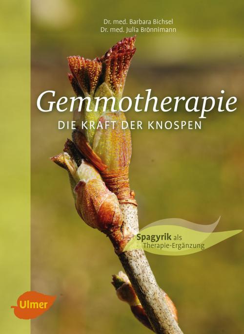 Gemmotherapie. Die Kraft der Knospen cover