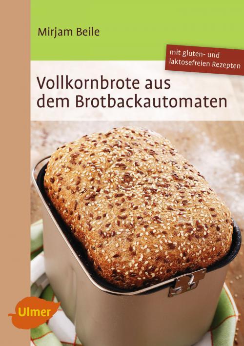 Vollkornbrote aus dem Brotbackautomaten cover