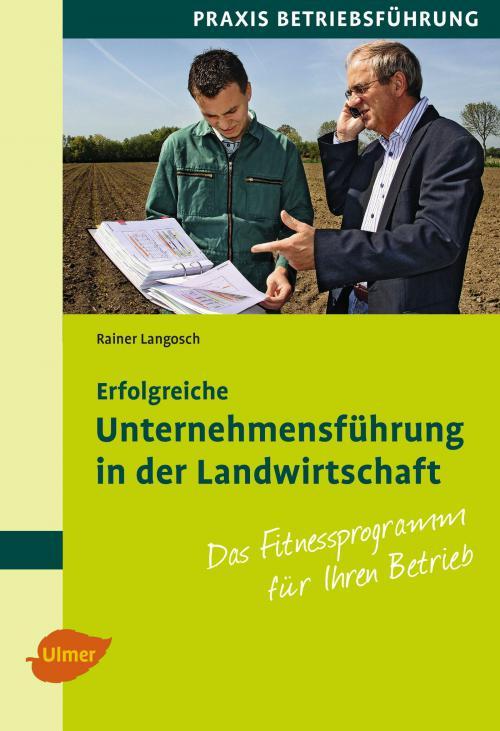 Erfolgreiche Unternehmensführung in der Landwirtschaft cover