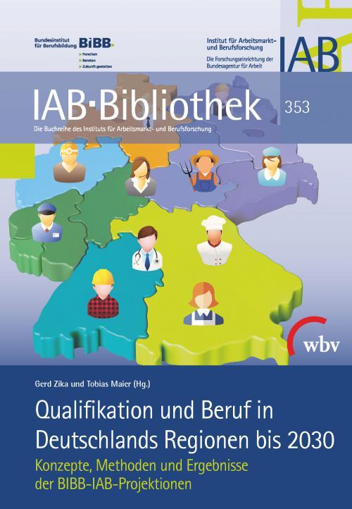 Qualifikation und Beruf in Deutschlands Regionen bis 2030 cover