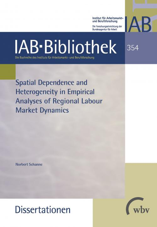 Spatial Dependence and Heterogeneity in Empirical Analyses of Regional Labour Market Dynamics cover