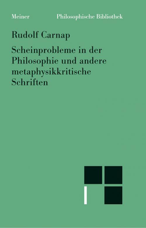 Scheinprobleme in der Philosophie und andere metaphysikkritische Schriften cover