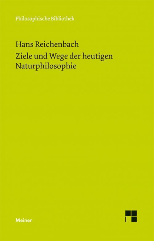 Ziele und Wege der heutigen Naturphilosophie cover