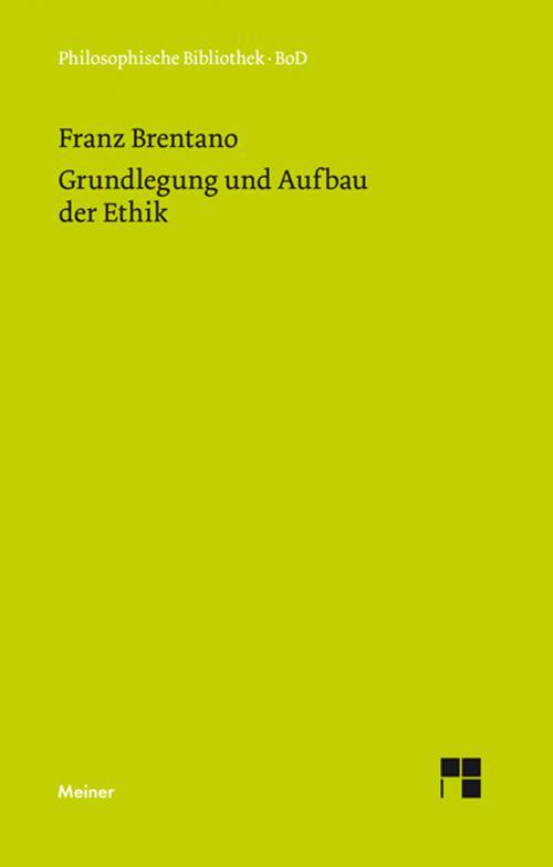Grundlegung und Aufbau der Ethik cover