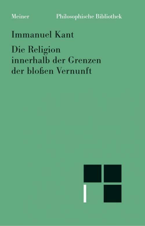 Die Religion innerhalb der Grenzen der bloßen Vernunft cover