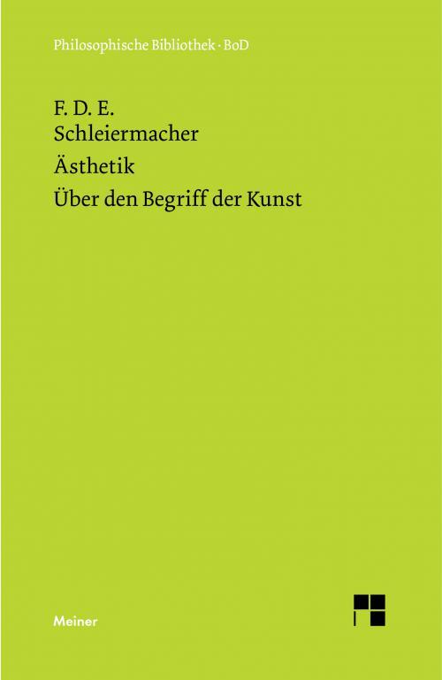 Ästhetik (1819/25). Über den Begriff der Kunst (1831/32) cover