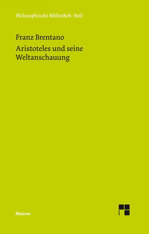 Aristoteles und seine Weltanschauung cover