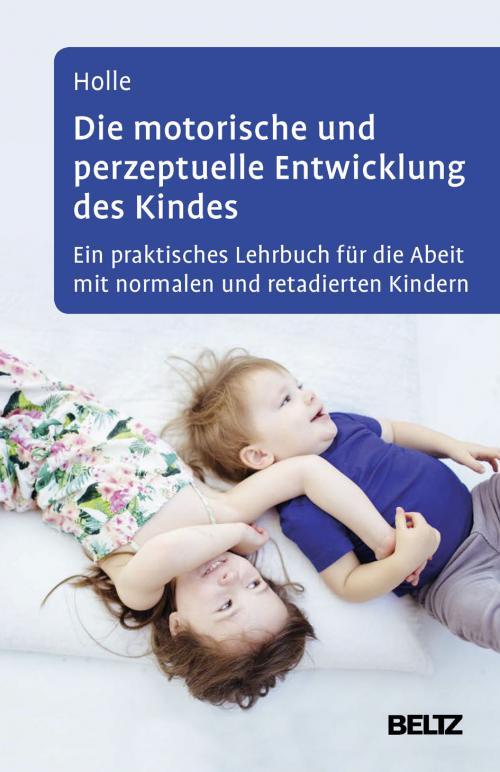 Die motorische und perzeptuelle Entwicklung des Kindes cover