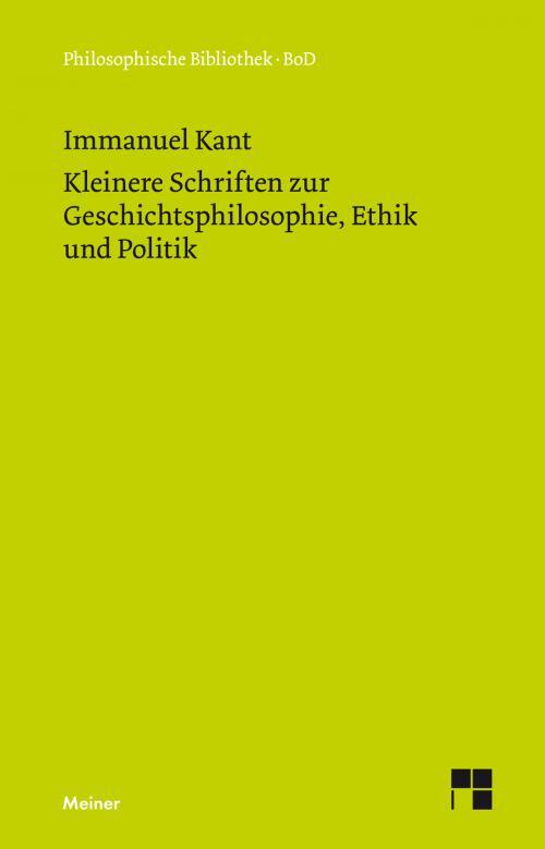 Kleinere Schriften zur Geschichtsphilosophie, Ethik und Politik cover