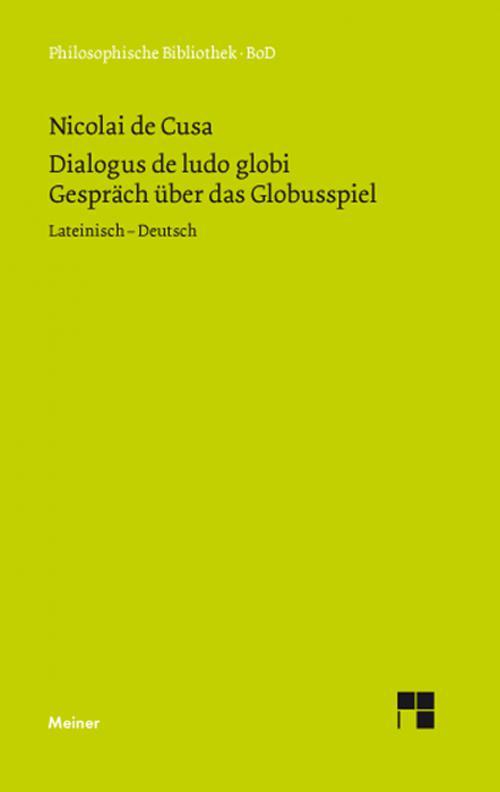 Schriften in deutscher Übersetzung / Über das Globusspiel cover