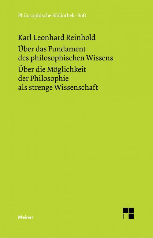 Über das Fundament des philosophischen Wissens (1791). Über die Möglichkeit der Philosophie als strenge Wissenschaft (1790) cover