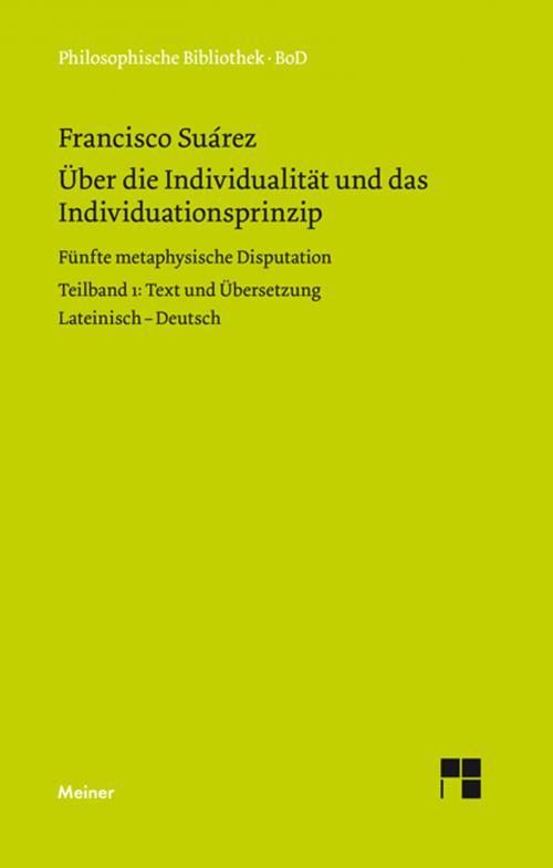 Über die Individualität und das Individuationsprinzip. 5. methaphysische Disputation cover