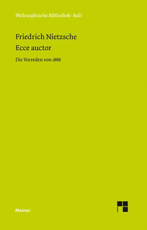 Ecce auctor - Die Vorreden von 1886 cover
