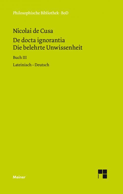 Die belehrte Unwissenheit (De docta ignorantia) / Die belehrte Unwissenheit cover