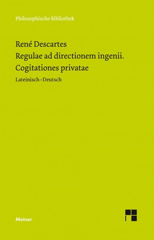 Regulae ad directionem ingenii. Cogitationes privatae cover