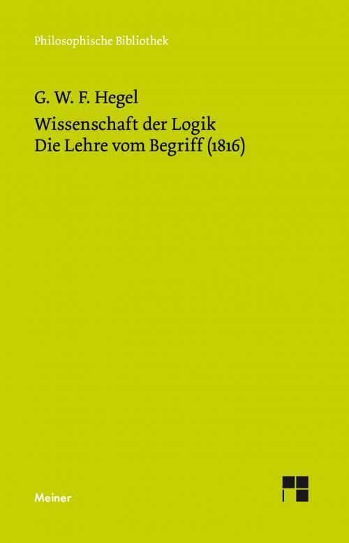 Wissenschaft der Logik. Zweiter Band. Die subjektive Logik oder die Lehre vom Begriff (1816) cover
