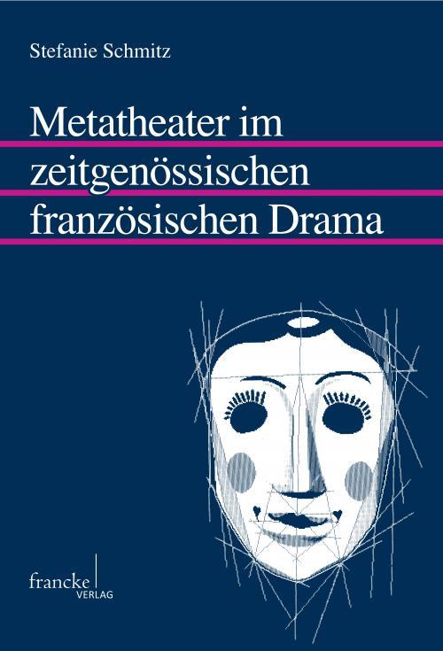 Metatheater im zeitgenössischen französischen Drama cover