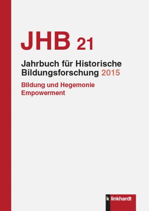 Jahrbuch für Historische Bildungsforschung, Band 21 cover