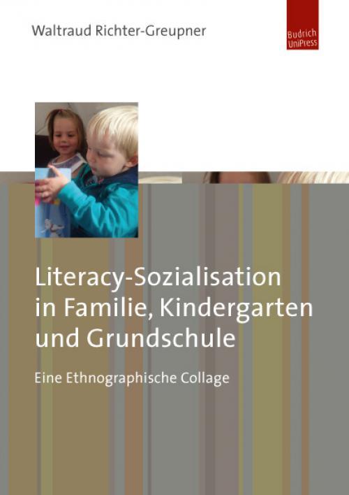 Literacy-Sozialisation in Familie, Kindergarten und Grundschule cover