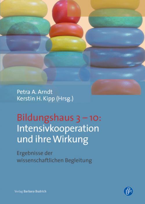 Bildungshaus 3–10: Intensivkooperation und ihre Wirkung cover