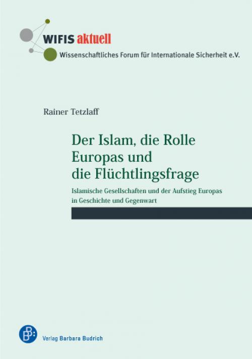 Der Islam, die Rolle Europas und die Flüchtlingsfrage cover