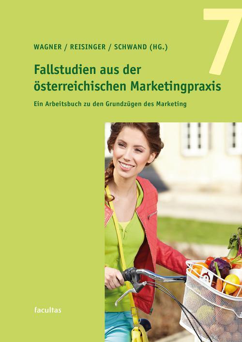 Fallstudien aus der österreichischen Marketingpraxis 7 cover