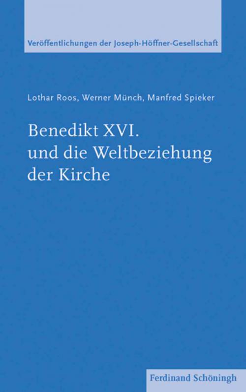 Benedikt XVI. und die Weltbeziehung der Kirche cover