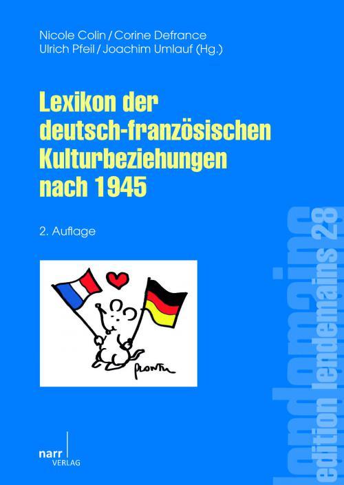 Lexikon der deutsch-französischen Kulturbeziehungen nach 1945 cover